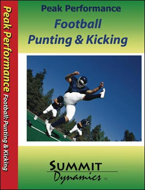 Peak Performance Football: Punting & Kicking