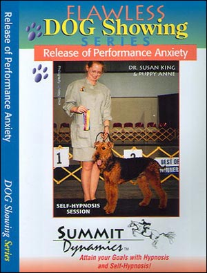 Release of Performance Anxiety for the Dog Handler
