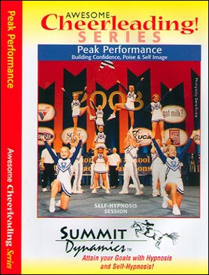 Peak Performance Building Confidence, Poise & Self-Image for the Cheerleader