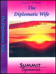 The Diplomatic Wife
